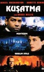 Kuşatma izle – Bruce Willis ve Denzel Washington Başrolde