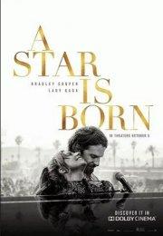 Bir Yıldız Doğuyor Filmi (A Star Is Born 2018)