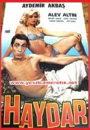 Haydar 1978 – Alev Altın ve Aydemir Akbaş Erotik Komedi