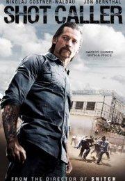 Shot Calller izle – 2017 Suç Filmleri