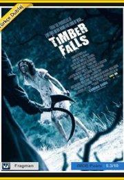Timber Falls izle – Cinnet Türkçe Dublaj Kaliteli Korku Filmi