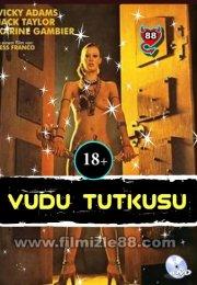 Vudu Tutkusu (+18 Yabancı Film)