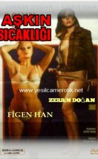 Aşkın Sıcaklığı 1978 – Dul ve Azgın Kadın Figen Han