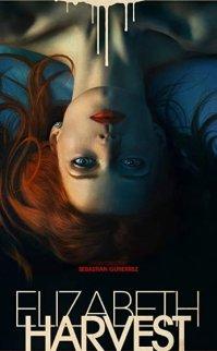 Elizabeth Harvest Filmi (2018)