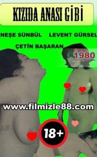 Kızıda Anası Gibi Filmi (+18 Yeşilçam)