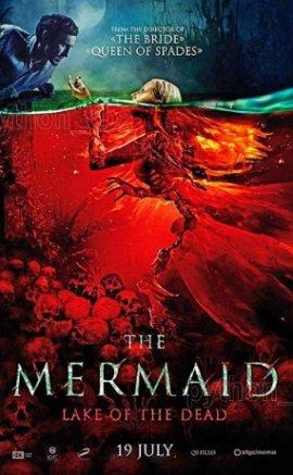 Mermaid The Lake of the Dead Filmi (2018)