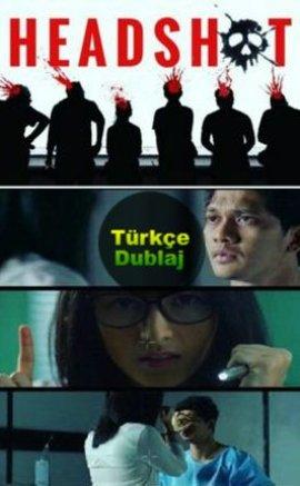 Headshot Tr Dublaj 2016 – Full Aksiyon Filmi