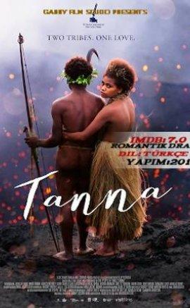 Tanna izle Türkçe Dublaj – 2017 Romantik Filmleri
